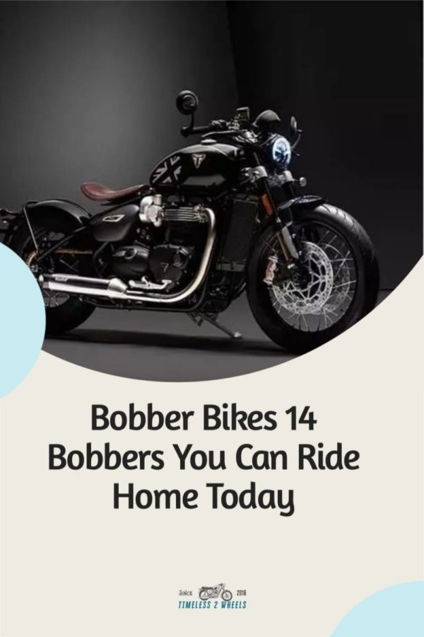 Bobber Bikes - 14 Bobbers You Can Own Today
