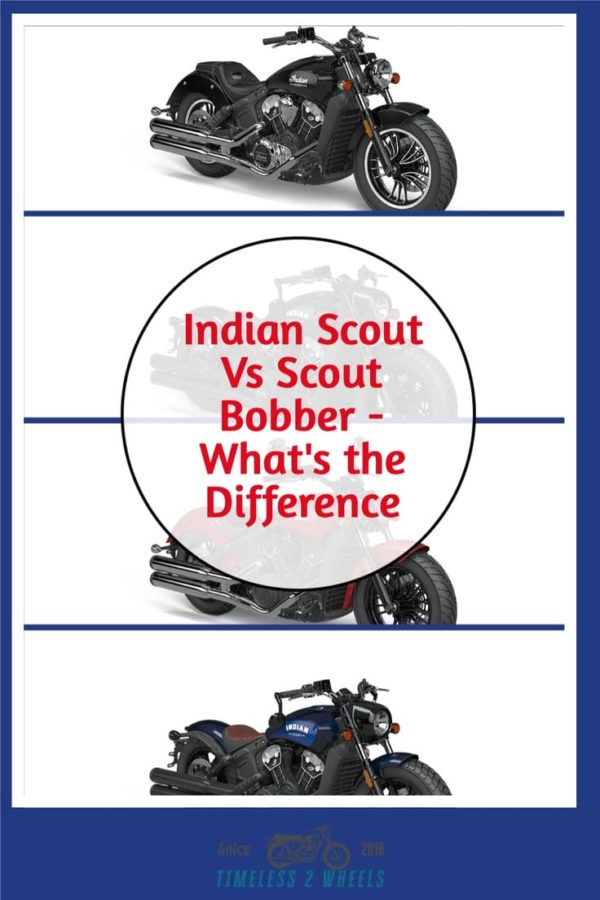 Indian Scout Vs Scout Bobber - What\'s The Difference