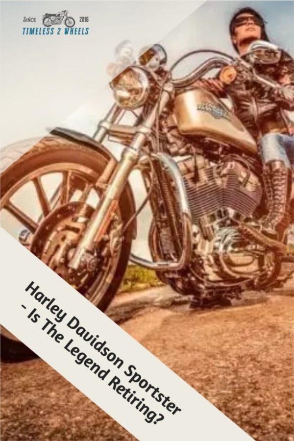 Harley Davidson Sportster - Is The Legend Retiring?