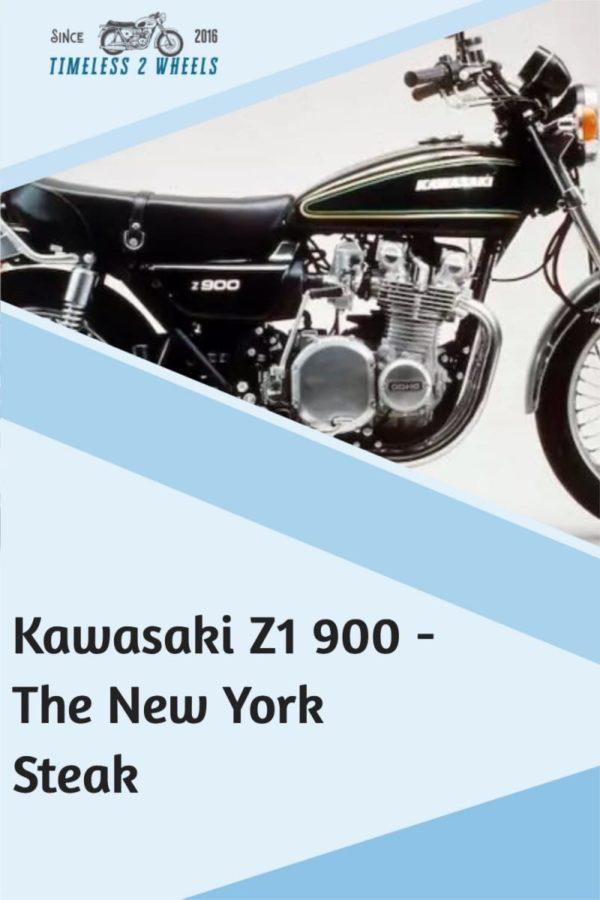 Kawasaki Z1 900 - The New York Steak
