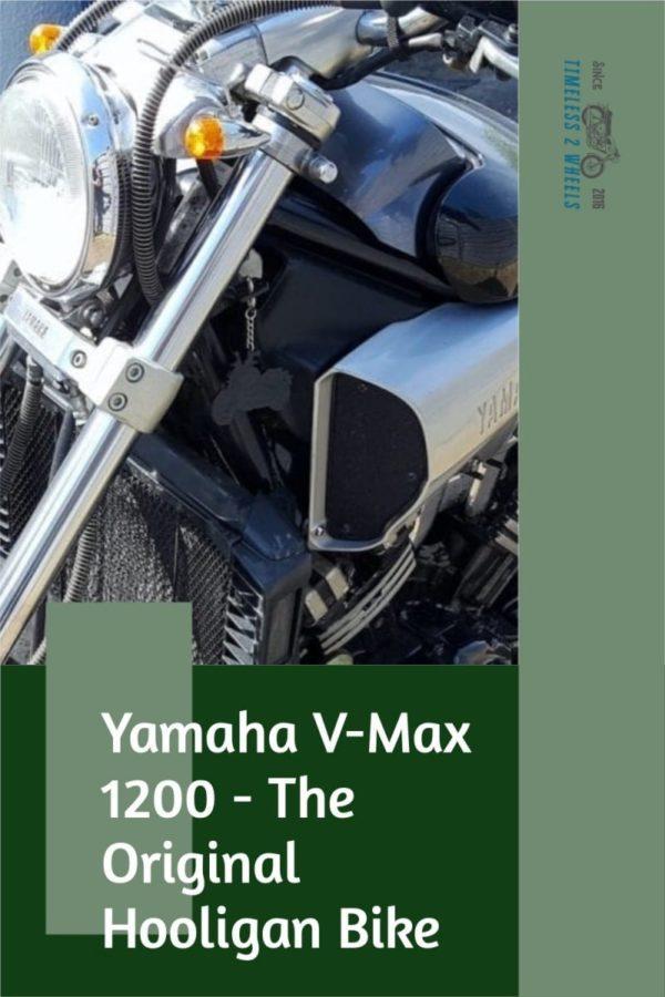Yamaha V-Max 1200 - The Original Hooligan Bike