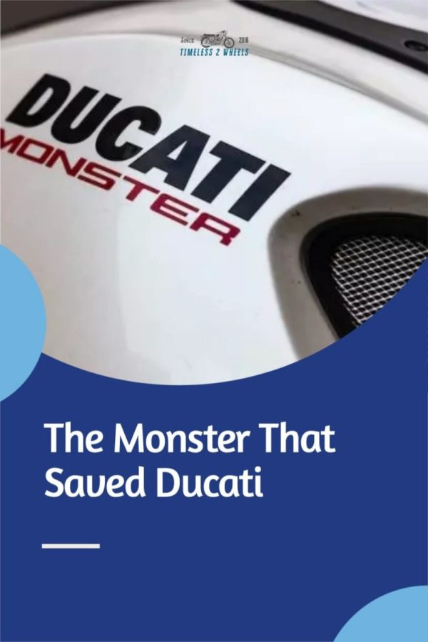 Ducati M900 - The Monster That Saved Ducati