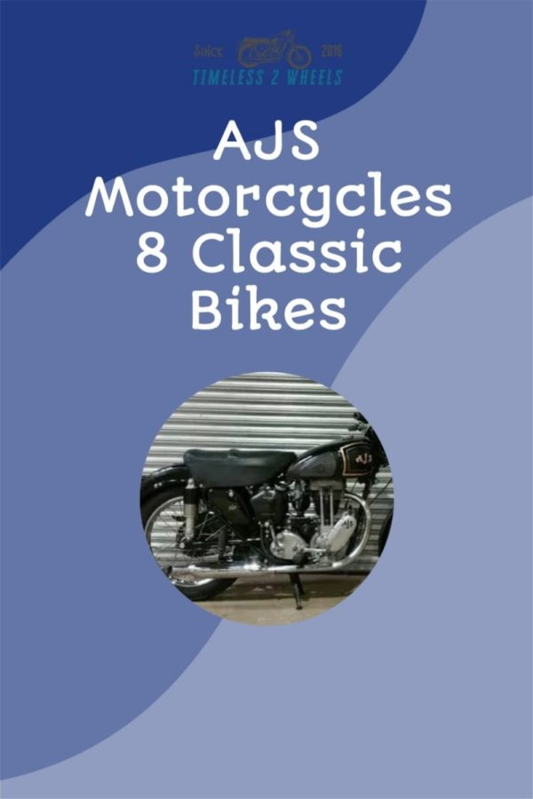 AJS Motorcycles - 8 Classic Bikes