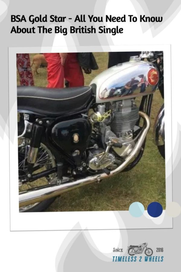BSA Gold Star - All You Need To Know About The Big Single