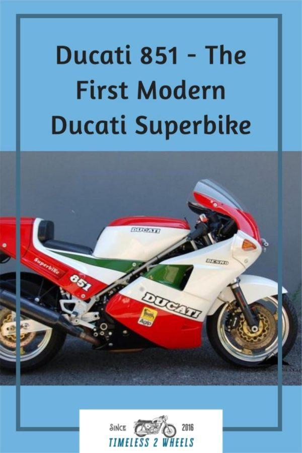 Ducati 851 - First Modern Ducati Superbike