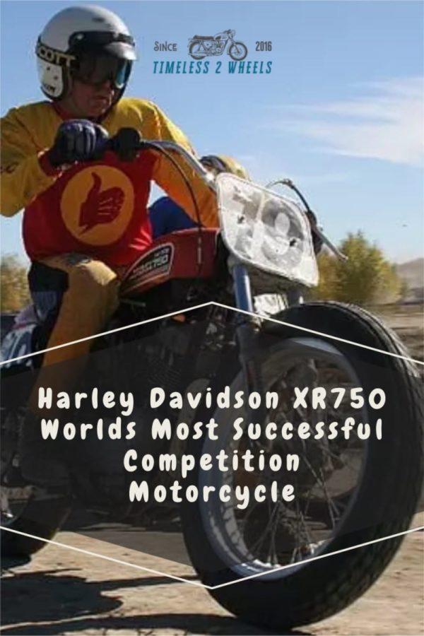 Harley Davidson XR750 Worlds Most Successful Racer
