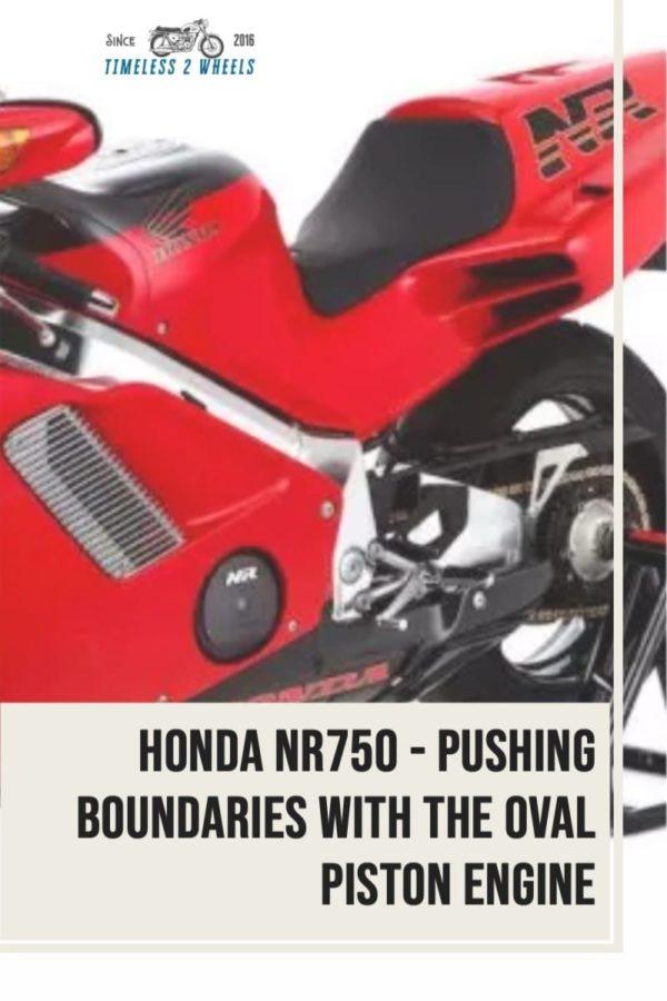 Honda NR750 - Pushing Boundaries With The Oval Piston Engine