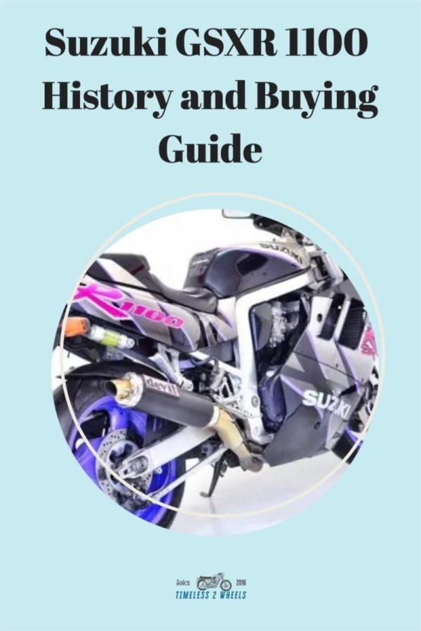 Suzuki GSXR 1100 - History and Buying Guide