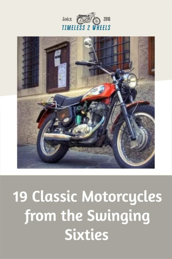 1960s motorcycles - 19 Classics from the Swinging Sixties