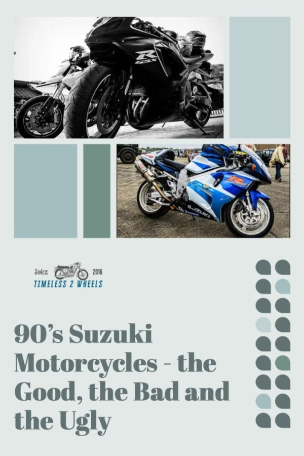 90's Suzuki Motorcycles - the Good, the Bad and the Ugly