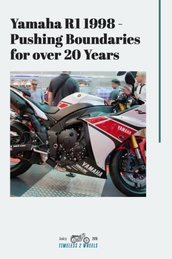 Yamaha R1 1998 - Pushing Boundaries for over 20 Years