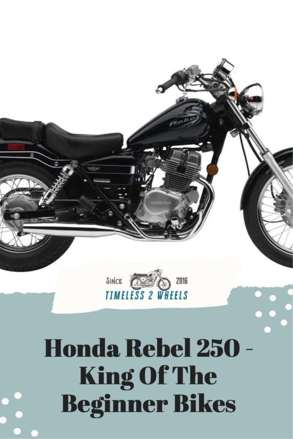 Honda Rebel 250: King Of The Beginner Bikes