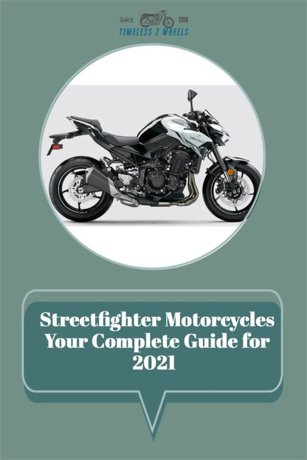 Your Complete Guide To Streetfighter Motorcycles For 2021
