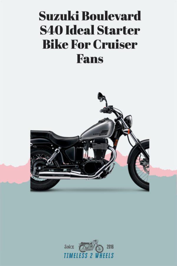 Suzuki Boulevard S40 - Ideal Starter Bike For Cruiser Fans