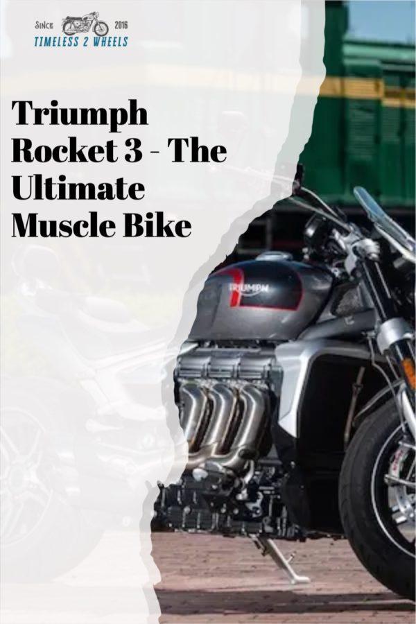 Triumph Rocket 3 - Ultimate Muscle Bike