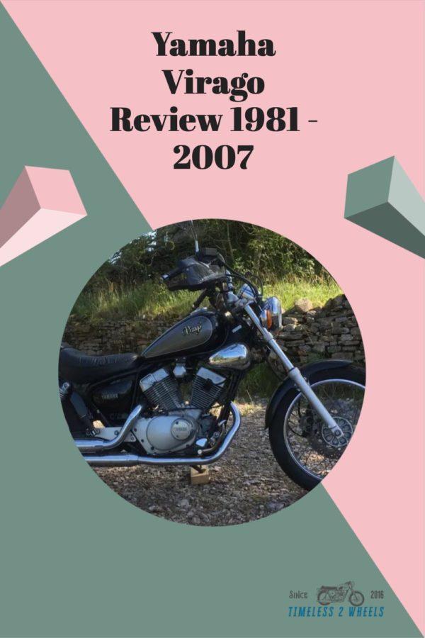 Yamaha Virago Review 1981 - 2007